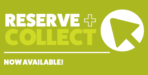 Reserve & Collect now available! Read more here.
